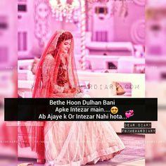 Baithi hu dulhan ban ke intzar me tere. Cute Love Quotes, Love Quotes In Urdu, Muslim Love Quotes, Punjabi Love Quotes, Love Quotes Poetry, Qoutes About Love, Islamic Love Quotes, Girly Quotes, Love Yourself Quotes
