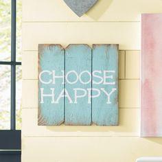Found it at Joss & Main - Choose Happy Wall Decor