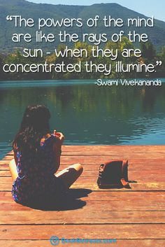 """""""The powers of the mind are like the rays of the sun when they are concentrated they illumine"""" Feeling a bit stressed or overworked in life? 101 Heart-warming meditation quotes by Swami Vivekananda and other teachers here: https://bookretreats.com/blog/101-quotes-will-change-way-look-meditation"""