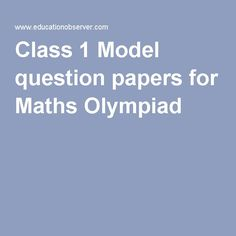 Class 1 Model question papers for Maths Olympiad