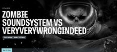 Zombie Soundsystem vs VeryVeryWrongIndeed Halloween Special at MOS