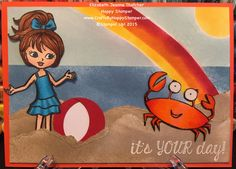 beach, girl and crab - it's your day card. from the Stampin Up Hey, girl stamp set, Your Sublime stamp set and Fabulous Four stamp set. summer card. card ideas. Stampin' Up