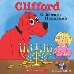 Clifford Celebrates Hanukkah by Norman Bridwell
