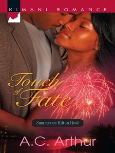Touch of Fate (The Donovans Book 5) by A.C. Arthur, http://www.amazon.com/dp/B004Z2I3HQ/ref=cm_sw_r_pi_dp_cmhnub1Q8G1HW