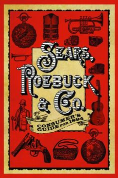 Sears Roebuck & Co. Consumer's Guide for 1894 by Sears Roebuck & Co.,HOME AND KITCHEN to buy just click on amazon here http://www.amazon.com/dp/1620873710/ref=cm_sw_r_pi_dp_2yZAsb0K0SR7N8ST