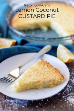 An easy lemon coconut custard pie with coconut milk that's low in carbs and keto friendly. And there's no need to make a crust to make it a simple crustless pie. #keto #ketorecipe #lowcarb #custardpie #coconutcustard | LowCarbYum.com