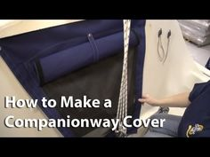 How to Make a Companionway Cover Video - Sailrite