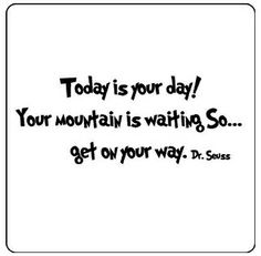 .encouraging words from best friends. dr suess.