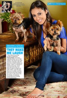 "This week in my OK! Pets page in OK! Magazine, Francia Raisa ""The Secret Life of the American Teenager' and her two Yorkies. On Stands today!"