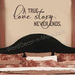 A TRUE LOVE STORY Bedroom Wall Quote