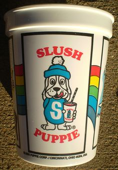 Slush Puppie, yum. Makes me think of jr.high & walking over to the convience mart.