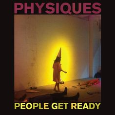 Album Review: People Get Ready – Physiques