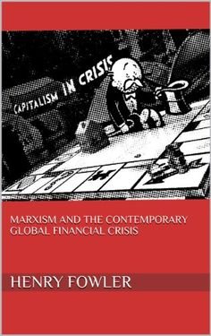 Marxism and the contemporary Global Financial Crisis