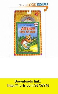 Arthur Goes to Camp Book  CD (Marc Brown Reads Arthur!) (9780316118705) Marc Brown , ISBN-10: 0316118702  , ISBN-13: 978-0316118705 ,  , tutorials , pdf , ebook , torrent , downloads , rapidshare , filesonic , hotfile , megaupload , fileserve