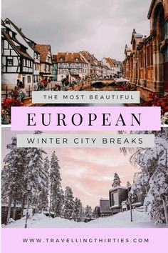 13 of the Best Winter City Breaks Europe - Travelling Thirties