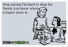 3 funny quotes, hard to shop for