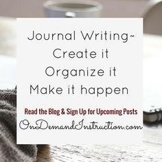 Journey Writing and Hygge.  Journal, journal writing, journal ideas, journaling techniques, Self care, meditation, stress management. Improve your writing by subscribing to OnDemandInstruction.com