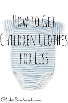 How to get children's clothes for less