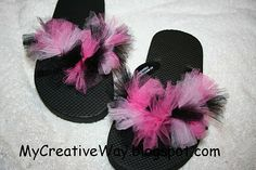 Embellished Flip Flops: Tulle-embellished flip flops; could also try water balloons!