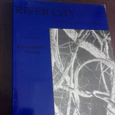 January 15, 2015: This week, the way back machine travels back to the spring of 1994. This River City journal was a special issue called Experimental Writing