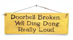 Doorbell Broken Wood Sign Hand Lettered Plaque Rustic Home Decor Primitive Farmhouse Chic Funny Humor