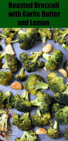 Garlicky, buttery, lemony and so tasty are these roasted broccoli florets! Quick and easy to make, low-carb and naturally gluten-free!