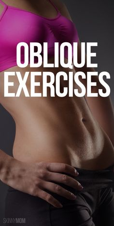 Sizzle your obliques for a sculpted tummy.