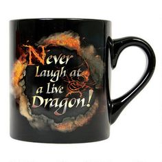 Never Laugh at a Live Dragon! This mug features the fearsome dragon, Smaug from the film The Hobbit: The Desolation of Smaug. This black ceramic mug holds 11 ounces of your favorite hot or cold beverage and is microwave and dishwasher safe. Warner Bros Movies, Warner Brothers, Wb Shows, Geek Pride Day, Earth Memes, I Love The Lord, Desolation Of Smaug, An Unexpected Journey, Fellowship Of The Ring