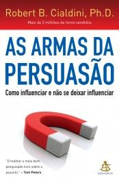 Download As Armas da Persuasao - Robert B Cialdini em ePUB mobi e PDF