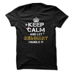 Keep calm and Let REINHART Handle it BA T Shirts, Hoodies, Sweatshirts - #dress #offensive shirts. SIMILAR ITEMS => https://www.sunfrog.com/Names/Keep-calm-and-Let-REINHART-Handle-it-BA.html?60505