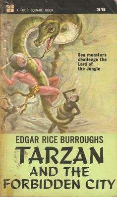 Tarzan and The Forbidden City. by Edgar Rice Burroughs.