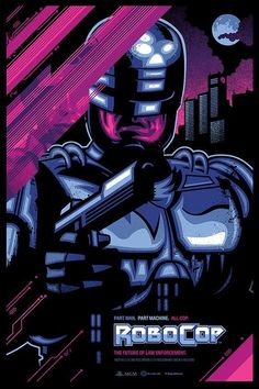 Robocop is an iconic action film of the Eighties so it deserves an electric, style movie poster. Enter this Skuzzles Robocop poster by James White. Pet Sematary, James White, Movie Poster Art, Poster On, Screen Print Poster, Poster Prints, Marvel Comics, Wallpaper Animes, Grafiti