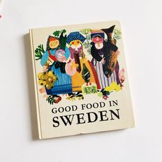 Vintage 1960s Cookbook, Good Food In Sweden 1968 Hc, Regional Swedish Recipes 1960s Kitchen, Swedish Recipes, Country Cooking, Etsy Shipping, Vintage Children, Regional, Old And New, Sweden, Appreciation