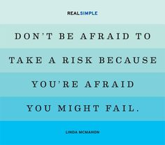 Take risks! #quotes