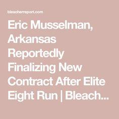Eric Musselman, Arkansas Reportedly Finalizing New Contract After Elite Eight Run | Bleacher Report | Latest News, Videos and Highlights Basketball Coach, Eight, Sports News, Arkansas, Highlights, Running, Videos, Keep Running, Luminizer