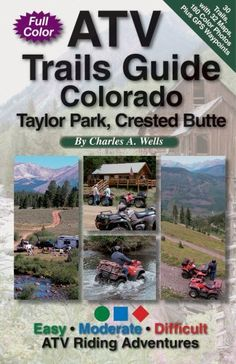 ATV Trails Guide Colorado Taylor Park, Crested Butte by Charles A. Wells. $15.15. Publication: April 22, 2008. Author: Charles A. Wells. Publisher: Funtreks Inc (April 22, 2008). Save 24% Off!