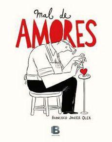 Mal de amores, de Francisco Javier Olea