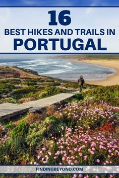 With over 500 trails all over Portugal, outdoor enthusiasts are spoilt for hiking and trekking choices. Here are the 16 best Portugal hikes and trails. Europe Travel Tips, European Travel, Places To Travel, Travel Destinations, Places To Visit, Travel Plan, Travel Ideas, Travel Guide, Hiking Europe