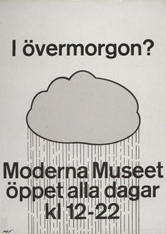 """Love these posters by John Melin and Anders Österlin for Moderna Museet"""