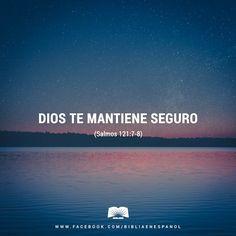 El Señor te librará de todo mal; el Señor protegerá tu vida. El Señor te estará vigilando cuando salgas y cuando regreses, desde ahora y hasta siempre. - Salmos 121:7-8