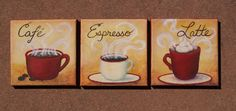 Coffee, Latte, Espresso- 6x6 Original Custom Cafe set of three paintings on canvas - bistro, kitchen, cappuccino, coffee bean, love