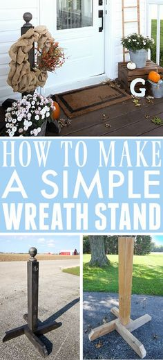 DIY Wreath Stand | The Creek Line House Diy Wreath, Wreaths, Wreath Stand, Diy Projects, Woodworking, Posts, Simple, Outdoor Decor, Home Decor