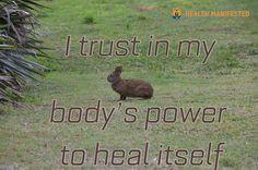 I trust in my body's power to heal itself - Health Manifested  #healthmanifested #trustbody #bodyshealingpower  #Mindset #Success #Inspire #ThinkBig #Believe #Motivate #instamotivation #life #LOA #lawofattraction #power #motivation #inspiration #quotes #dreams #morningmotivation #hope #havemotivation #onlymotivation #IAm #raiseyourvibrations #mindbodyspirit #mindbodysoul   #healthyhappylife #wellnessjourney #nourishyourself #fitforme #justbreathe #lookwithin #inspirationdaily