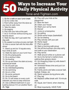50 ways to increase your daily physical activity from Tone-and-Tighten.com