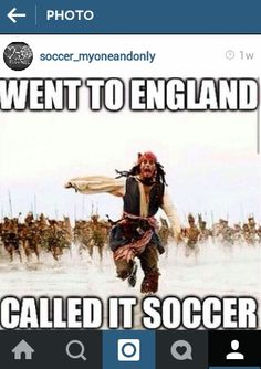 HAHAHAHAHA THIS. Soccer, football, futbol, who cares how you call it?!