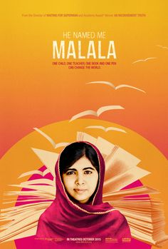 He Named Me Malala - looks good.
