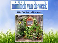 Est'hers Little Free Library is uitgeroepen tot Minibieb van de week, door Jet's minibieb in Zuiderdorpe