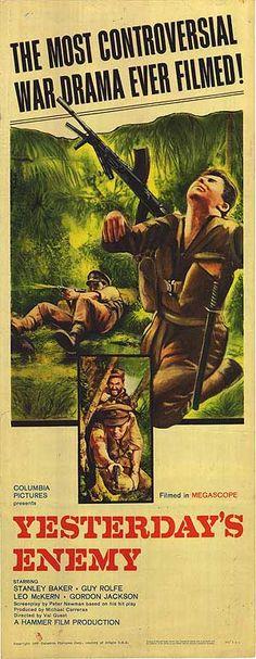 Yesterday's Enemy (1959)Stars: Stanley Baker, Guy Rolfe, Leo McKern, Gordon Jackson, David Oxley ~  Director: Val Guest (Nominated for 4 BAFTA Awards in 1960)
