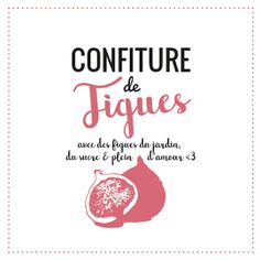 étiquette Graphique et Design pour pot à confiture de figues Pots, Fresh Figs, Graphic Design, Packaging, Cameo, Tampons, Bullet, Scrap, Printables
