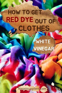 How to get red dye out of clothes  How to get dye out of clothes  Cleaning clothes with vinegar One Clothing, Clothing Labels, Laundry Sorting, Oil Painting For Beginners, White Vinegar, How To Get, Cleaning, Group, Red